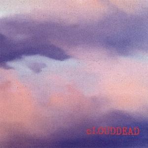 cLOUDDEAD - cLOUDDEAD
