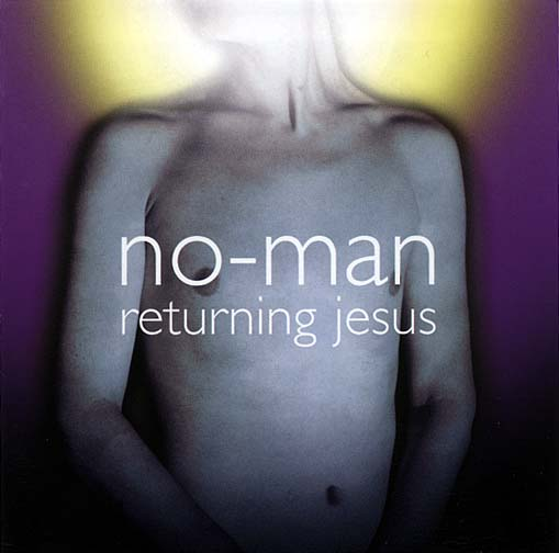 No Man - Returning Jesus (3rd Stone, 2001)