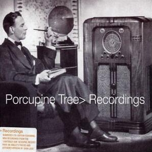 Porcupine Tree ? Recordings (Snapper, 2001)