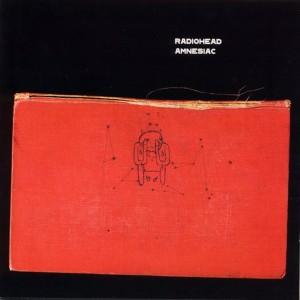 Radiohead - Amnesiac (Parlophone, 2001)