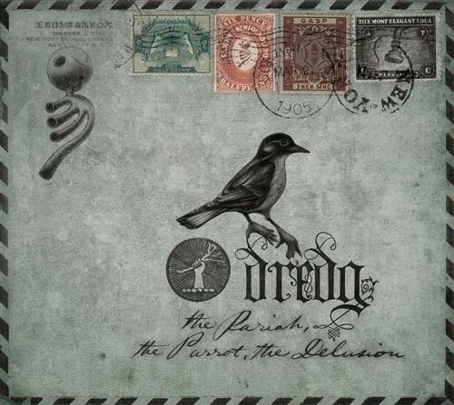 Dredg The Pariah The Parrot The Delusion (Ohlone, 2009)