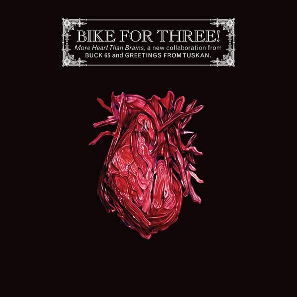 Bike For Three! - More Heart Than Brains