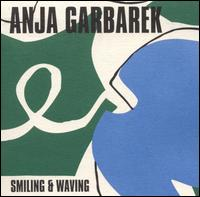 Anja Garbarek - Smiling & Waving (Virgin, 2001)