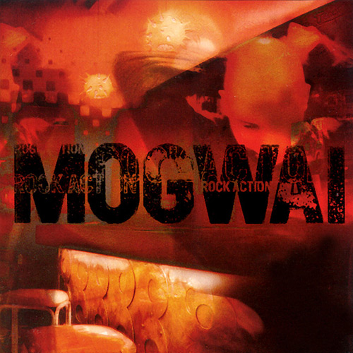 Mogwai - Rock Action (Matador, 2001)
