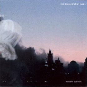 William Basinski - Disintegration Loops (2062 Records, 2001)