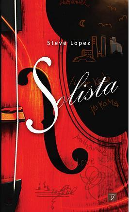 Steve Lopez - Solista (Wydawnictwo Twój Styl)