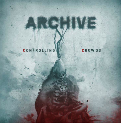 Archive - Controlling Crowds (Warner Music France, 2009)