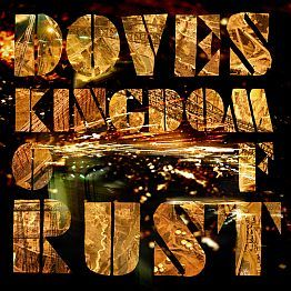Doves - Kingdom of Rust (2009)