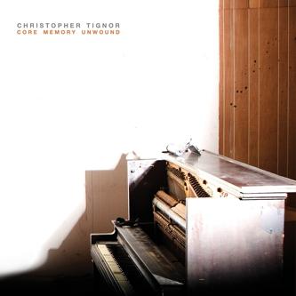 Christopher Tignor - Core Memory Unwound (Western Vinyl, 2009)
