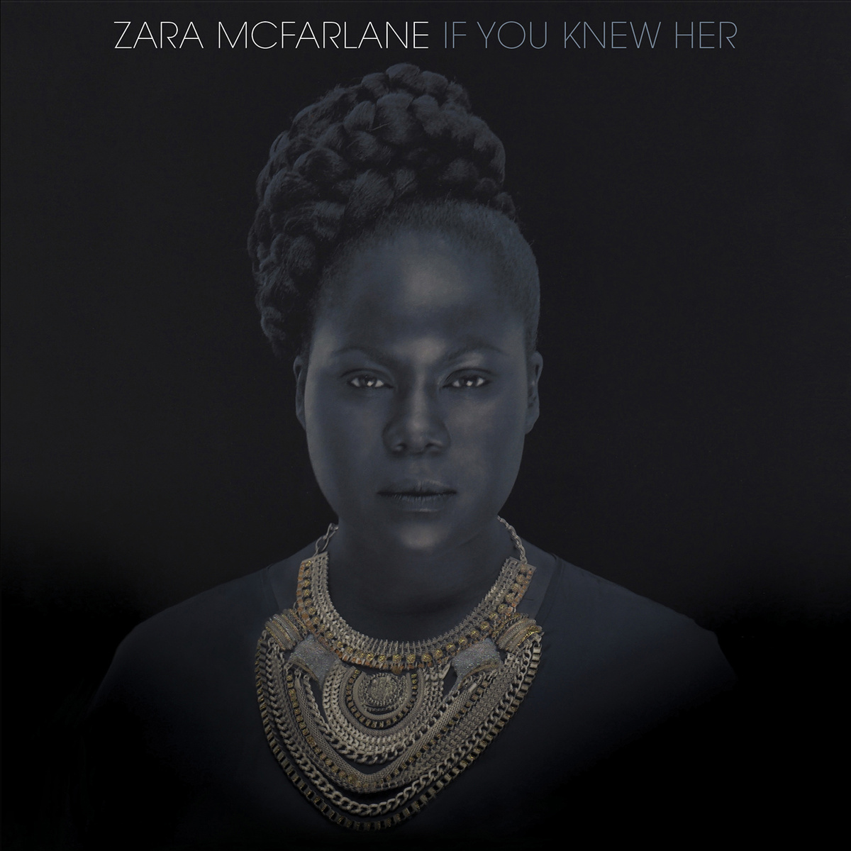 Zara McFarlane - If You Knew Her (Brownswood, 2014)