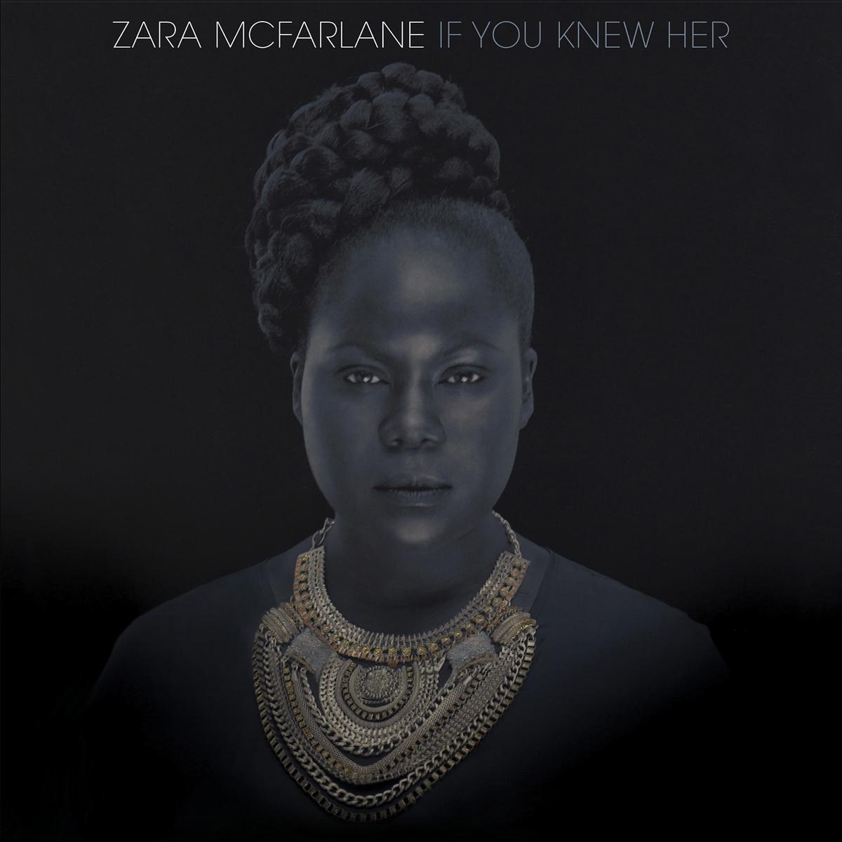 Zara McFarlane - If You Knew Her (Brownswood, 2014)